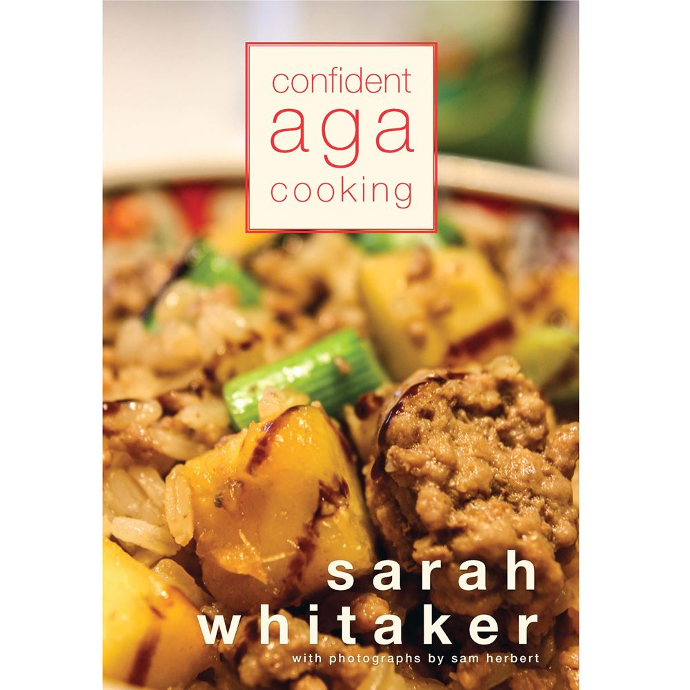 Confident AGA Cooking by Sarah Whitaker lowest price